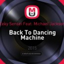 Zeky Sensei Feat. Michael Jackson - Back To Dancing Machine