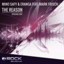 Mino Safy & Eranga ft. Mark Frisch - The Reason (Original Mix)