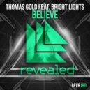Thomas Gold - Believe (Pete Bellis & Tommy Remix)
