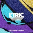 L'Tric - This Feeling (Juun Remix)
