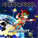 Extra Terra - Astrobot
