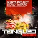 Ikerya Project - Secrecy Thinking (Miroslav Vrlik Remix)
