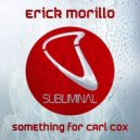 Erick Morillo - Something For Carl Cox (Original mix)