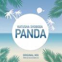 Katusha Svoboda - Panda (Original Mix)