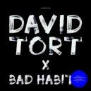 David Tort - Bad Habits (Original mix)