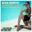Sean Norvis - Sunrise Cafe (Extended Mix)