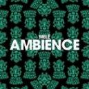 Mele - Ambience