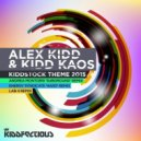 Alex Kidd, Kidd Kaos, Andrea Montorsi - Kiddstock Theme 2015 (Andrea Montorsi 'Subgroud' Remix)