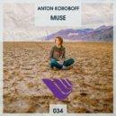 Anton Koroboff  - Muse