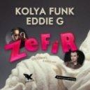 Kolya Funk & Eddie G - Zefir (Original Mix)