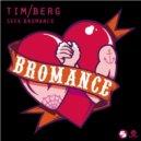 Tim Berg  - Seek Bromance (MARTIN Tropical Remix)
