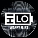 HI-LO - Wappy Flirt (Original Mix)