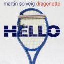 Martin Solveig & Dragonette - Hello (Mario B. 2015 Summer Edit)