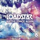 Loadstar - Native (Original mix)