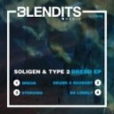 Soligen & Type 2 - Drunk x Reobort (Original mix)