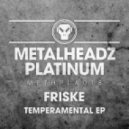 Friske - Temperamental (Original mix)