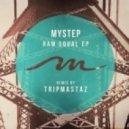 Mystep - Raw Equal (Original Mix)