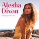 Alesha Dixon - The Way We Are (Original mix)