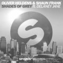 Oliver Heldens & Shaun Frank ft. Delaney Jane - Shades Of Grey (Aureluna Remix)