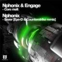 Nphonix & Engage - Core Melt (Original mix)