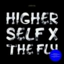 Higher Self - The Fly (Original Mix)