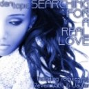 Dan Topic - Searching for a Real Love