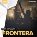 Fast Distance - Frontera (Original Mix)