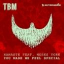 Namast Ft. Moses York - You Made Me Feel Special