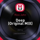 Rico John - Deep (Original MIX)