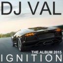 DJ VAL - Keep The Burning (Original Mix)