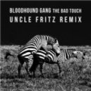 Bloodhound Gang - The Bad Touch (Uncle Fritz Remix)