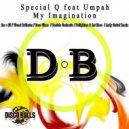 Special Q Feat Umpah - My Imagination