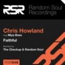 Chris Howland feat. Miya Bass - Faithful (The Checkup Remix)