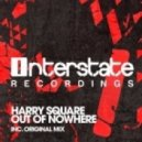 Harry Square - Out Of Nowhere (Original Mix)