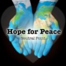 Neutral Point - Hope For Peace (Original mix)
