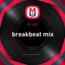 Gram - breakbeat mix