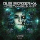 Dub Berzerka - Hell On Earth