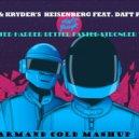 Anevo & Kryder's Heisenberg Feat. Daft Punk - Walter Harder Better Faster Stronger White