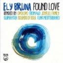 Ely Bruna - Found Love (Joyfull Family Classic Remix)