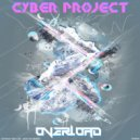 Cyber-Project - Overload (Original Mix)