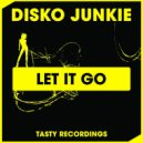 Disko Junkie - Let It Go (Dub Mix)