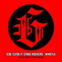 Stage Rockers, Clyde P - Whistle (Original mix)