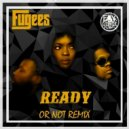 The Fugees - Ready Or Not (E.Y. Beats Remix)