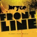 Bryce - Frontline (Radio Edit)