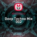 WithShow © - Deep Techno Mix 002