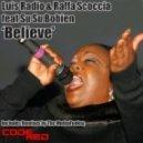 Luis Radio, Raffa Scoccia, SuSu Bobien - Believe (Original Mix)