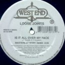 Loose Joints - Is It All Over My Face? (Masters At Work Remix)
