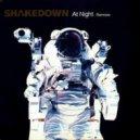 Shakedown  - At Night (Andrey Kravtsov Rework)