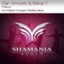 Dan Smooth & Elena T - Friend