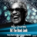 Ray Charles - Hit The Road Jack (Tony Kart & Alexx Crown Remix)